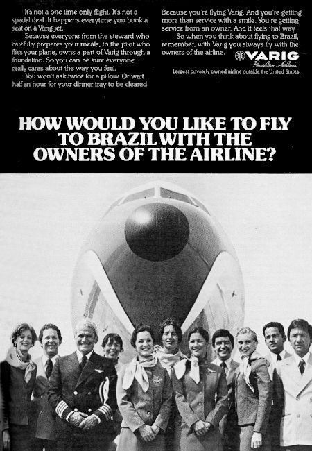Varig Brazilian Airlines advertisement titled: 'How would you like to fly to Brazil with the owners of the airline', from the year 1980, featuring airline employees in front of a Boeing 727 nose.